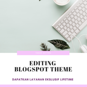 Jasa Edit Theme Blogspot